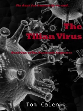 The Tilian Virus (The Pandemic Sequence, #1)