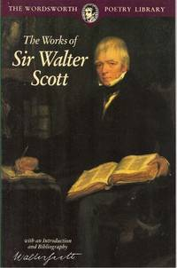 The Works of Sir Walter Scott by Walter Scott