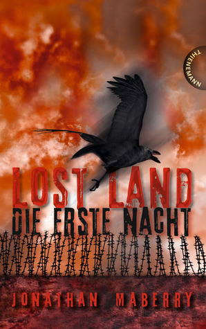 Lost Land. Die erste Nacht (Benny Imura, #1)