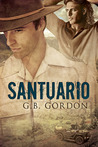 Santuario by G.B. Gordon