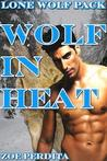 Wolf in Heat (Lone Wolf Pack, #5)