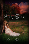 The Many Lives of Avery Snow by Christy Sloat