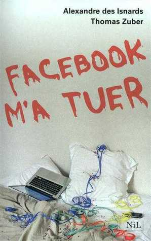 Facebook m'a tuer by Thomas Zuber