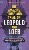 The Amazing Crime And Trial Of Leopold And Loeb