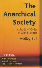The Anarchical Society by Hedley Bull