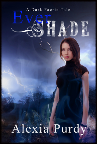 Ever Shade (Dark Faerie Tales, #1)