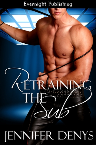 Retraining the Sub by Jennifer Denys