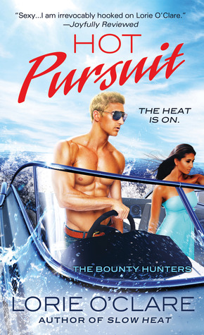 Hot Pursuit (The Bounty Hunters, #6)