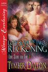Love Slave for Two: Reckoning