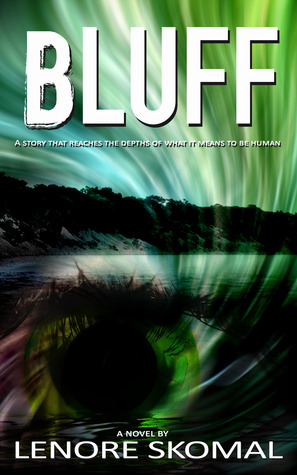 Bluff by Lenore Skomal