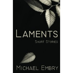 Laments by Michael Embry