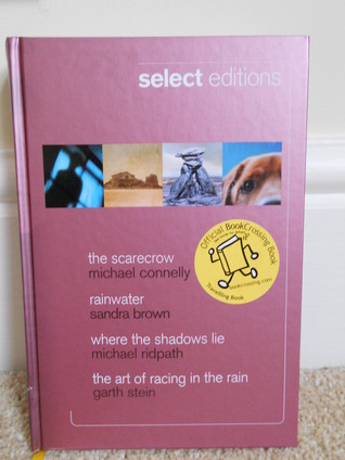Reader's Digest Select Editions 2010: The Scarecrow / Rainwater / Where the Shadows Lie / The Art of Racing in the Rain