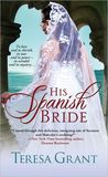 His Spanish Bride(Charles &amp; Mlanie Fraser #5.5)