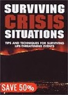 Surviving Crisis Situations