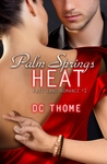 Palm Springs Heat (Fast Lane Romance, #1)