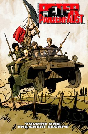 Peter Panzerfaust, Vol. 1 by Kurtis J. Wiebe