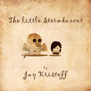 The Little Stormdancer by Jay Kristoff
