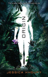 Origin by Jessica Khoury