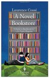 A Novel Bookstore by Laurence Coss