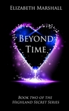 Beyond Time (Highland Secret Series #2)