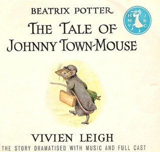 The Tale of Johnny Town Mouse by Beatrix Potter