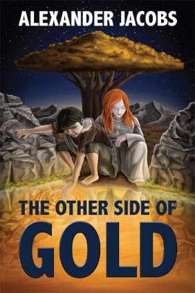 The Other Side of Gold by Alexander Jacobs
