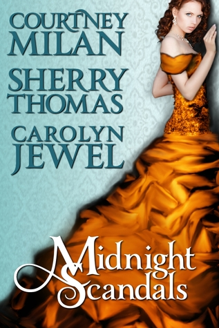 Midnight Scandals by Courtney Milan