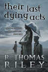 Their Last Dying Acts and Other Stories