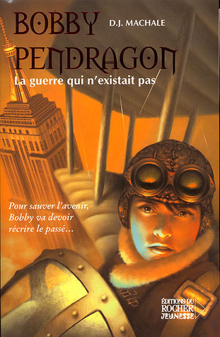 Free online download La guerre qui n'existait pas (Pendragon #3) PDF by D.J. MacHale