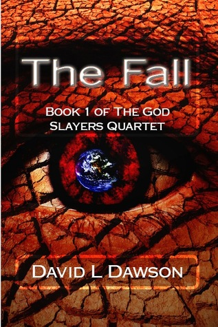 The Fall by David L.  Dawson
