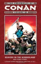The Chronicles of Conan, Vol. 22: Reavers in the Borderland and Other Stories