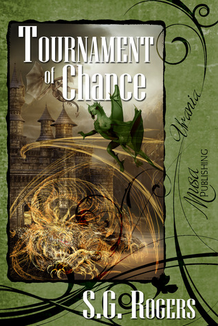 Tournament of Chance by S. G. Rogers