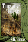 Tournament of Chance by S.G. Rogers