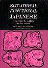 Situational Functional Japanese Volume 1