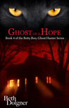 Ghost of a Hope (Betty Boo #4)