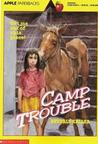 Camp Trouble