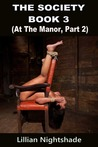 At The Manor, Part 2 (The Society, #3)
