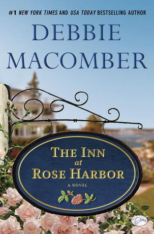 The Inn at Rose Harbor by Debbie Macomber