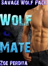 Wolf Mate (Savage Wolf Pack #6)