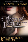 Animal Instinct (Time After Time Saga  #1)