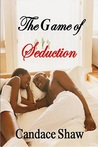 The Game of Seduction (Arrington Family #2)