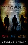 Elements of the Undead Omnibus (Books 1-3)