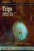 The Collected Stories of Robert Silverberg, Volume 4: Trips: 1972-73