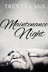 Maintenance Night
