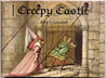Creepy Castle by John S. Goodall