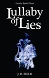 Lullaby of Lies (Levels, #3)