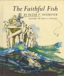 The Faithful Fish