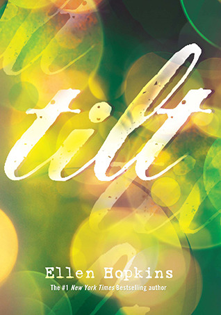Tilt by Ellen Hopkins