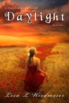 Daylight by Lisa L. Wiedmeier
