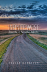 Infinite West: Travels in South Dakota
